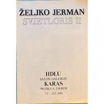 Željko Jerman : Svjetloris II, HDLU 1993.